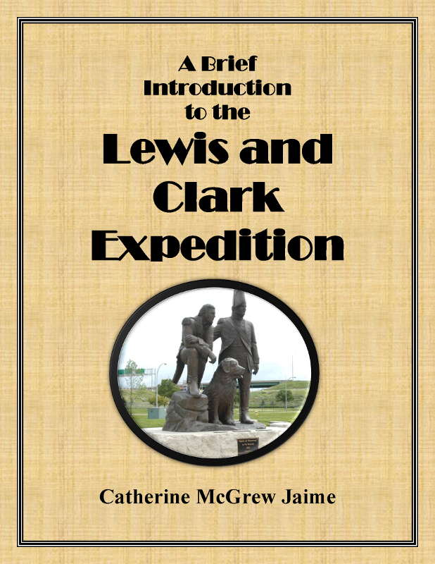 A Brief Introduction to the Lewis and Clark Expedition