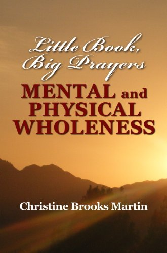 Little Book, Big Prayers: Mental and Physical Wholeness