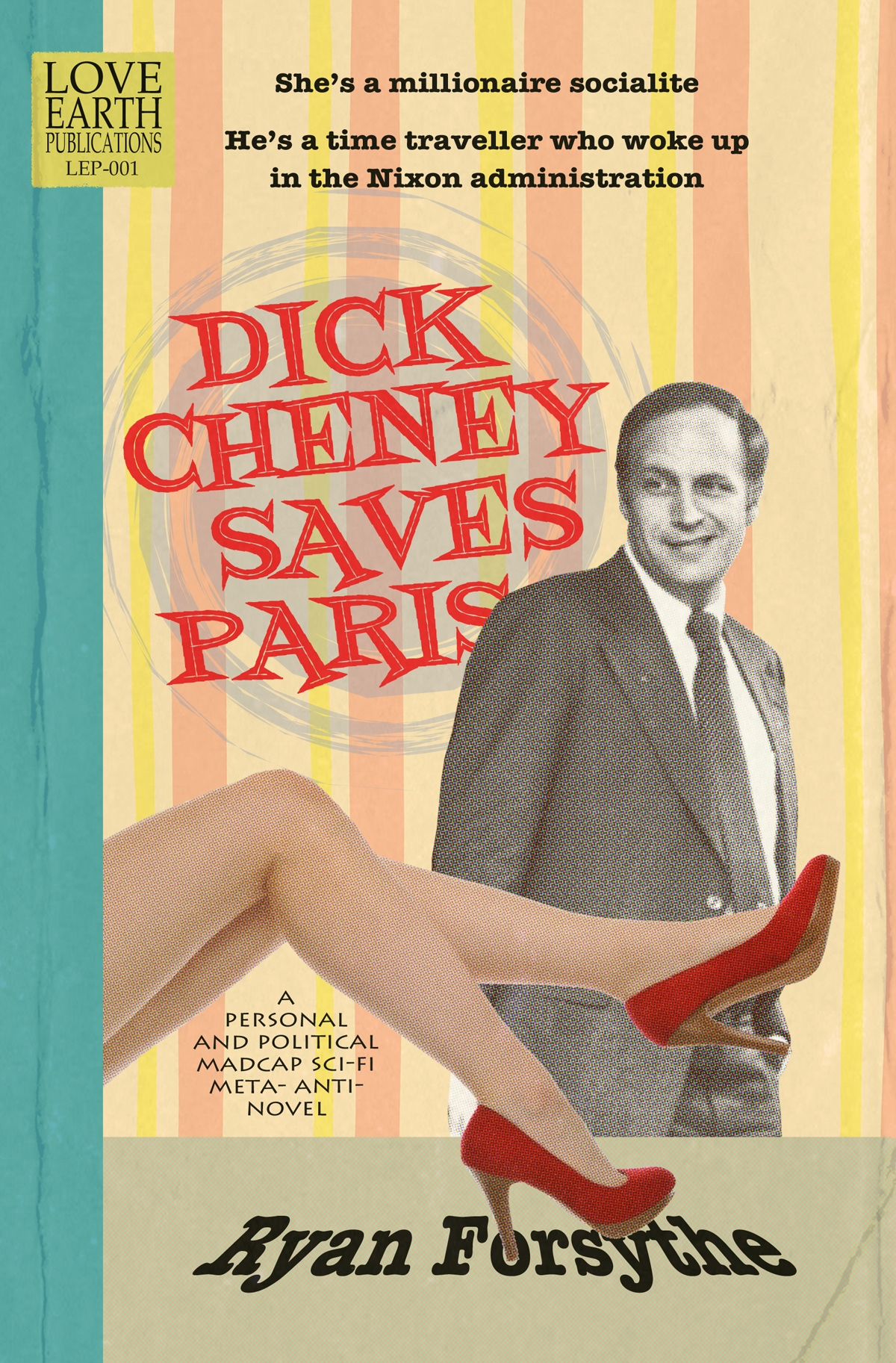Dick Cheney Saves Paris