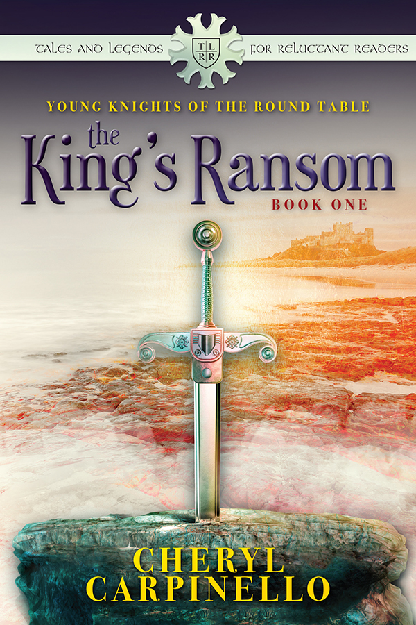 The King's Ransom (Young Knights of the Round Table
