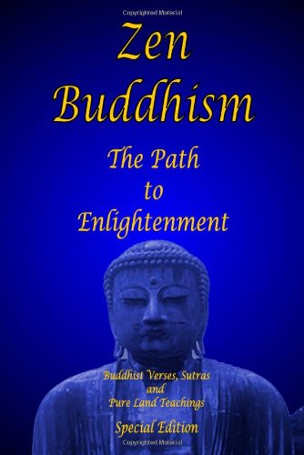 Zen Buddhism - The Path to Enlightenment - Special Edition