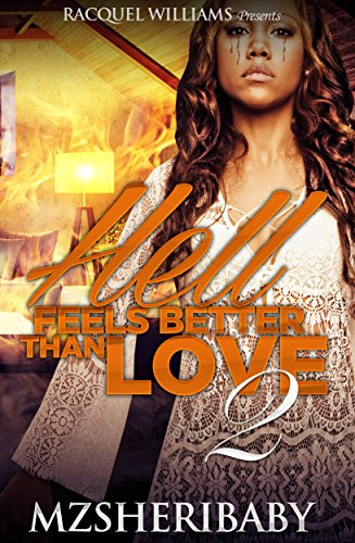 Hell Feels Better Than Love 2