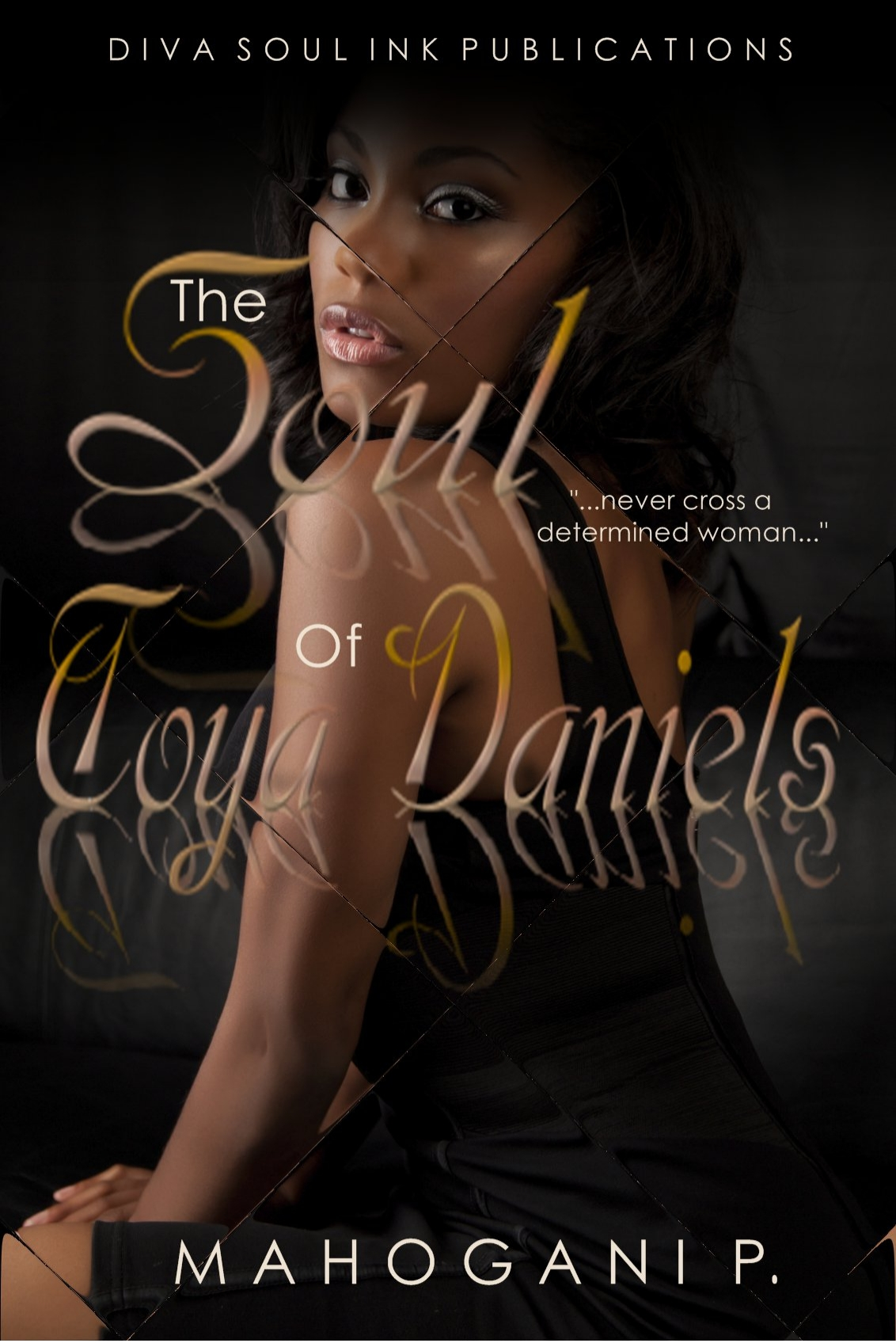 The Soul Of Toya Daniels