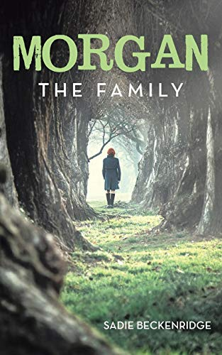 Morgan: The Family
