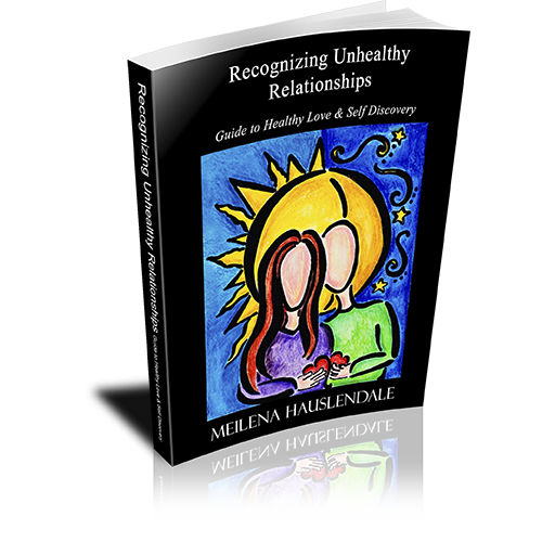 Recognizing Unhealthy Relationships: Guide to Healthy Love & Self Discovery