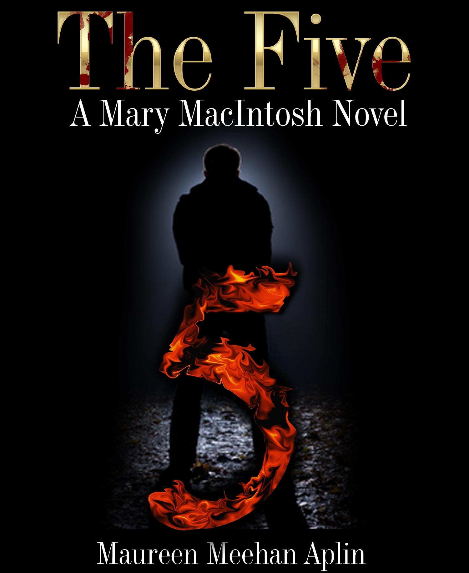 The Five, a Mary MacIntosh novel
