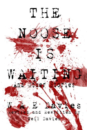 The Noose Is Waiting And Other Stories