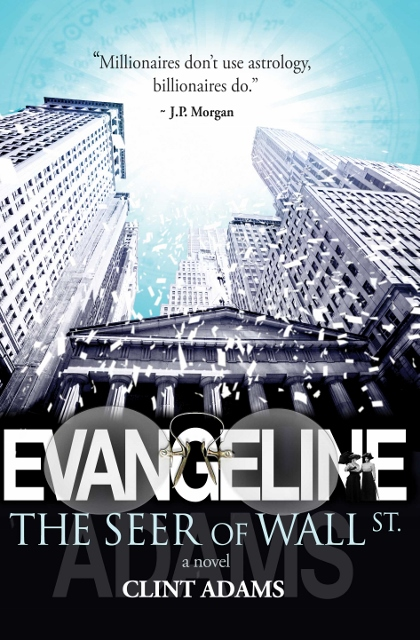 EVANGELINE The Seer of Wall St.