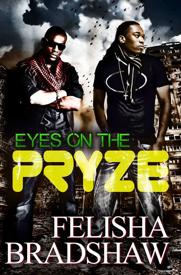 EYES ON THE PRYZE/69 DEGREES