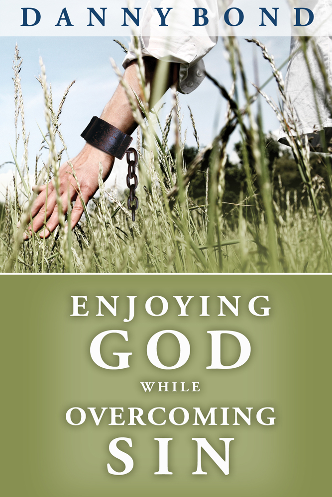 Enjoying God While Overcoming Sin