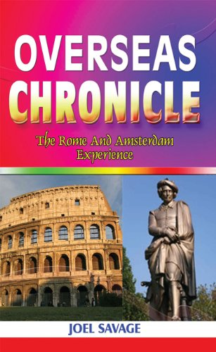 Overseas Chronicle-The Rome and Amsterdam Experience