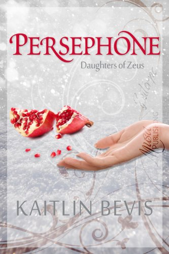 Persephone (Daughters of Zeus)