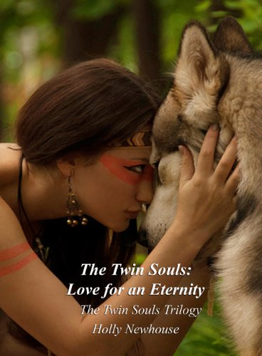 The Twin Souls: Love for an Eternity (The Twin Souls Trilogy Book 1)