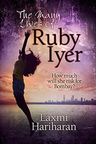The Many Lives of Ruby Iyer: A Bombay story