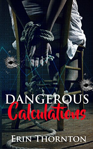 Dangerous Calculations: Dangerous Series: Book 2