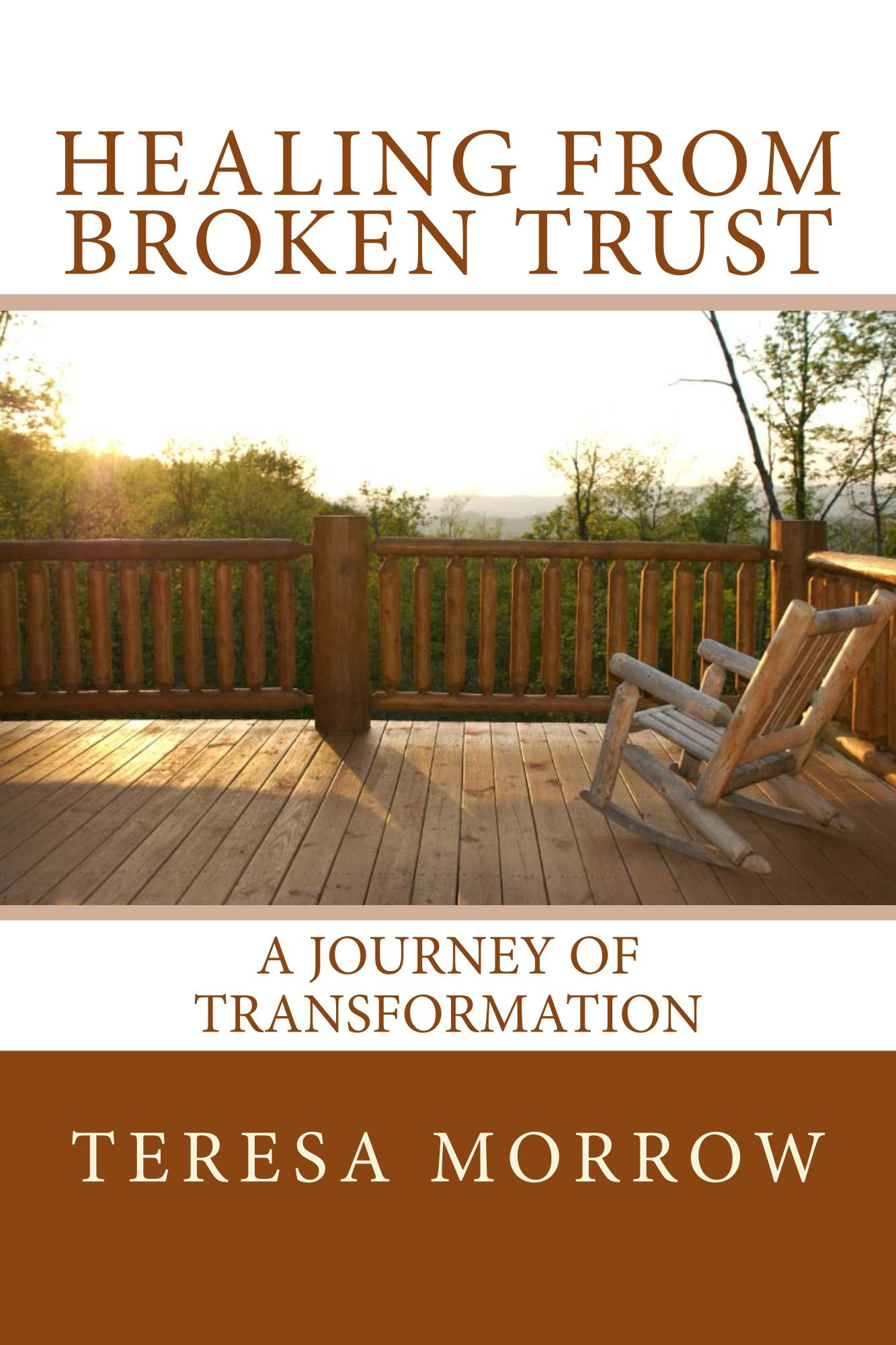 Healing from Broken Trust : A Journey of Transformation