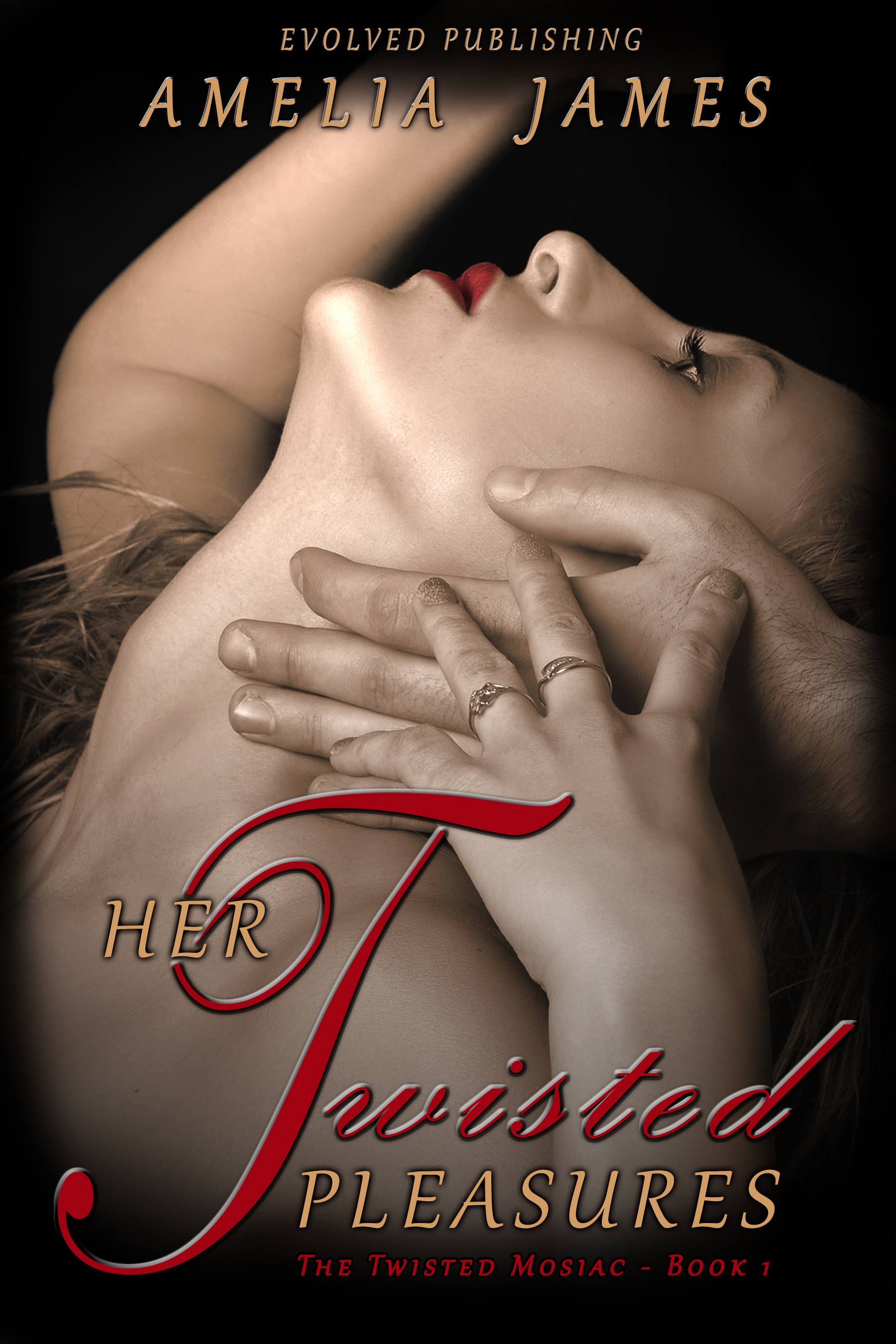Her Twisted Pleasures - The Twisted Mosaic, Book 1