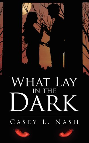 What Lay In The Dark