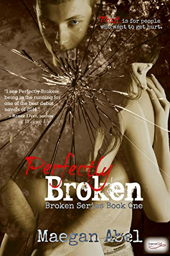 Perfectly Broken: A New Adult Suspense (The Broken Series Book 1)