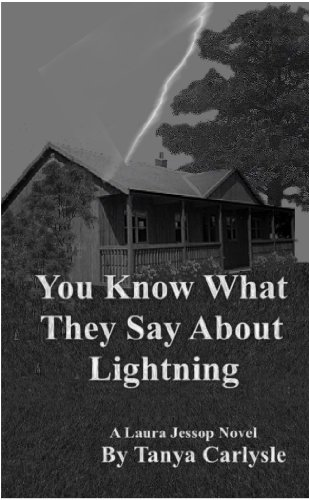 You Know What They Say About Lightning (Laura Jessop)