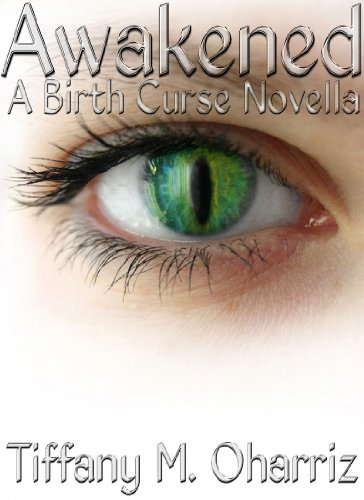 Awakened: A Birth Curse Novella (The Birth Curse Series)