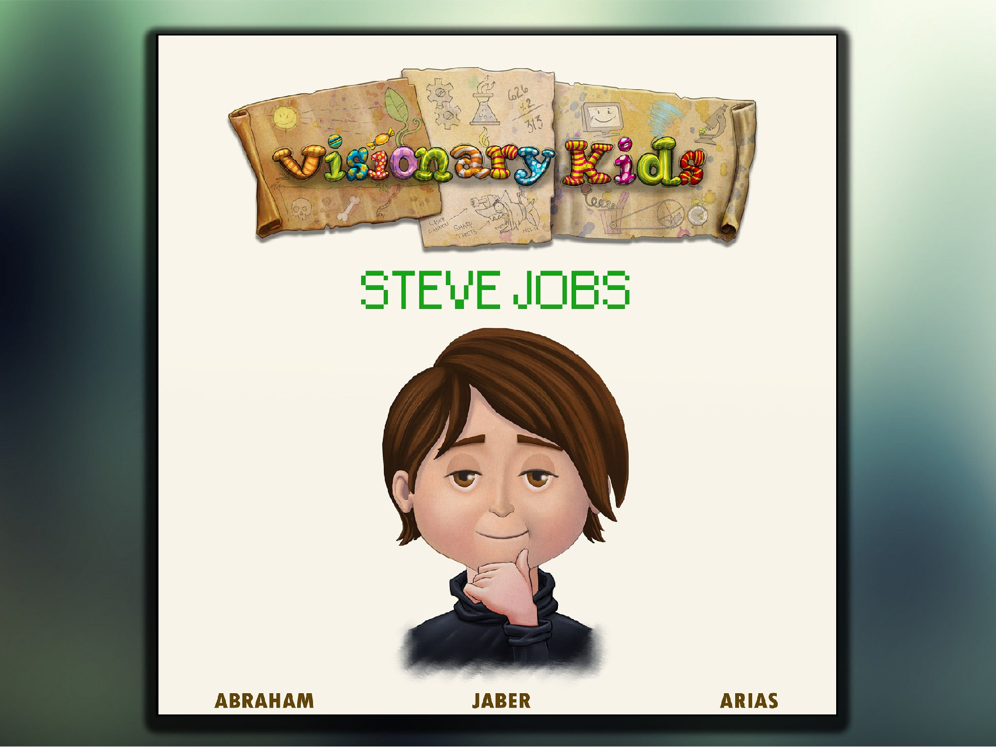 The first children's book about Steve Jobs