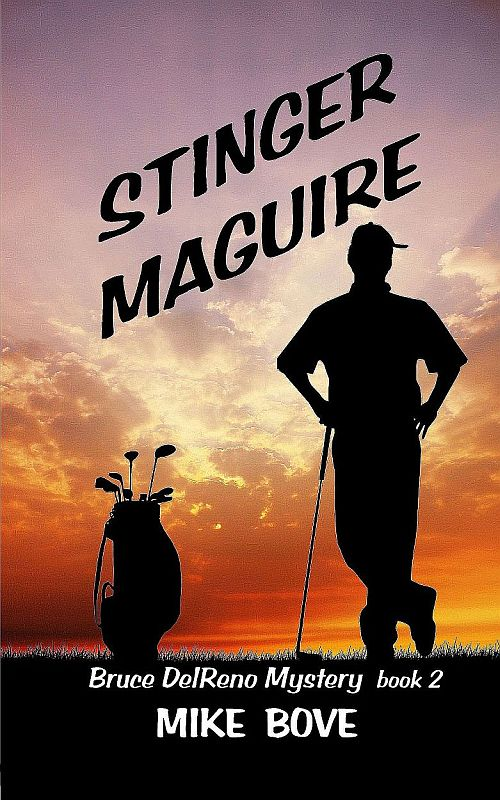 Stinger Maguire (Bruce DelReno Mysteries) (Volume 2)