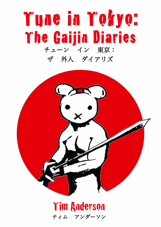 Tune in Tokyo: The Gaijin Diaries