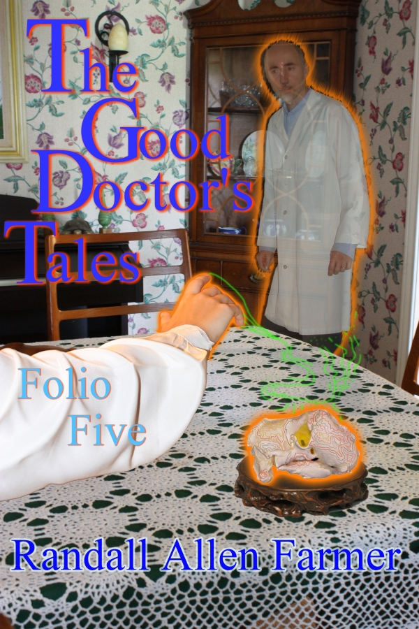 The Good Doctor's Tales Folio Five
