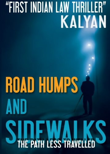 Road Humps and Sidewalks: The path less travelled