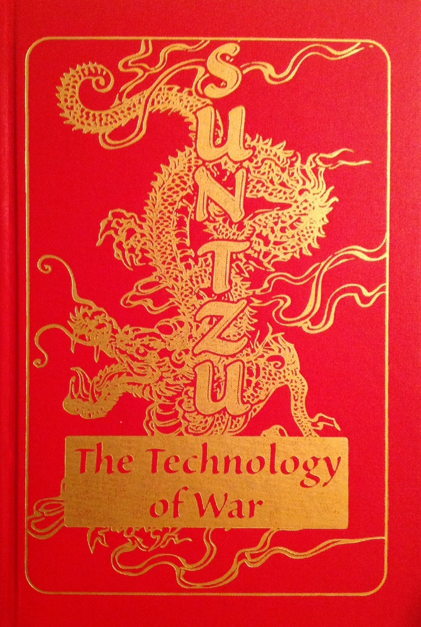 Sun Tzu The Technology of War