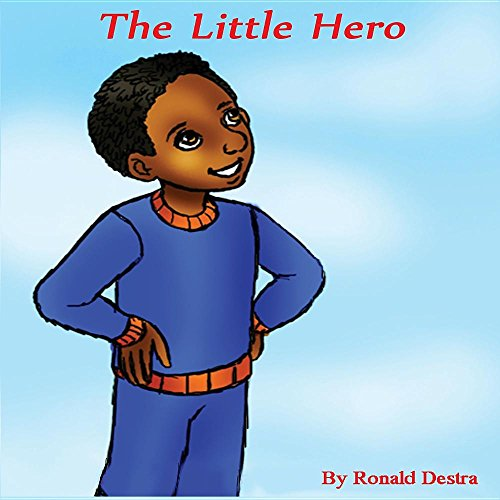 The Little Hero (Kids Educational Brave Story Books with Illustration)