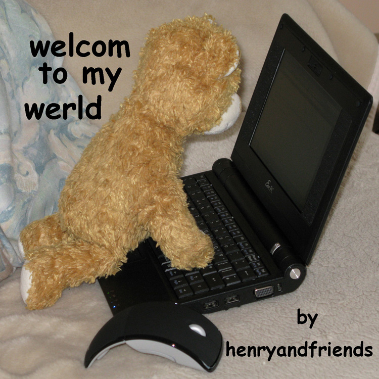 welcom to my werld