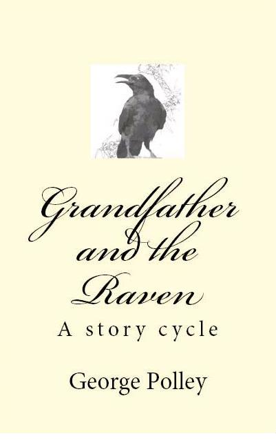 Grandfather and the Raven
