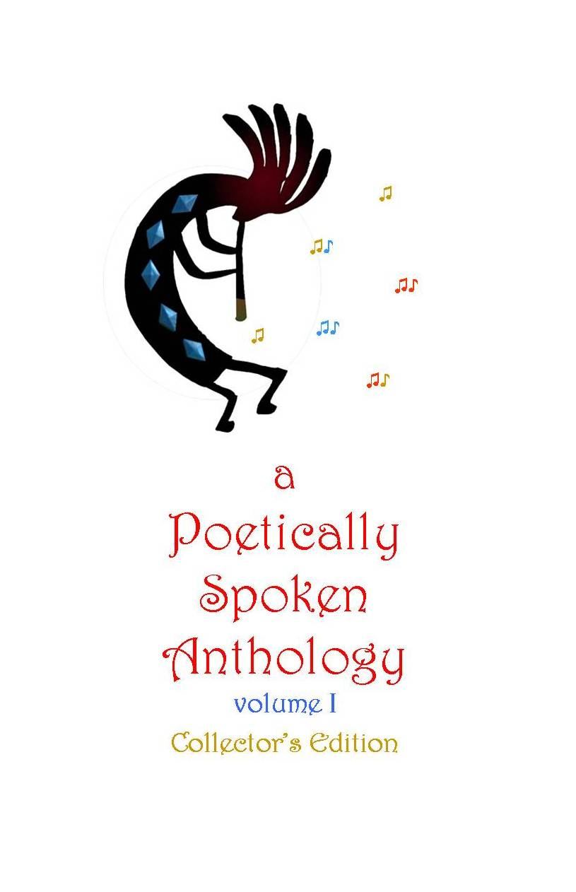 a Poetically Spoken Anthology : Collector's Edition