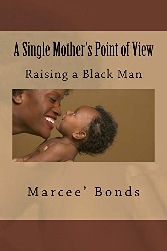 A Single Mother's Point of View: Raising A Black Man