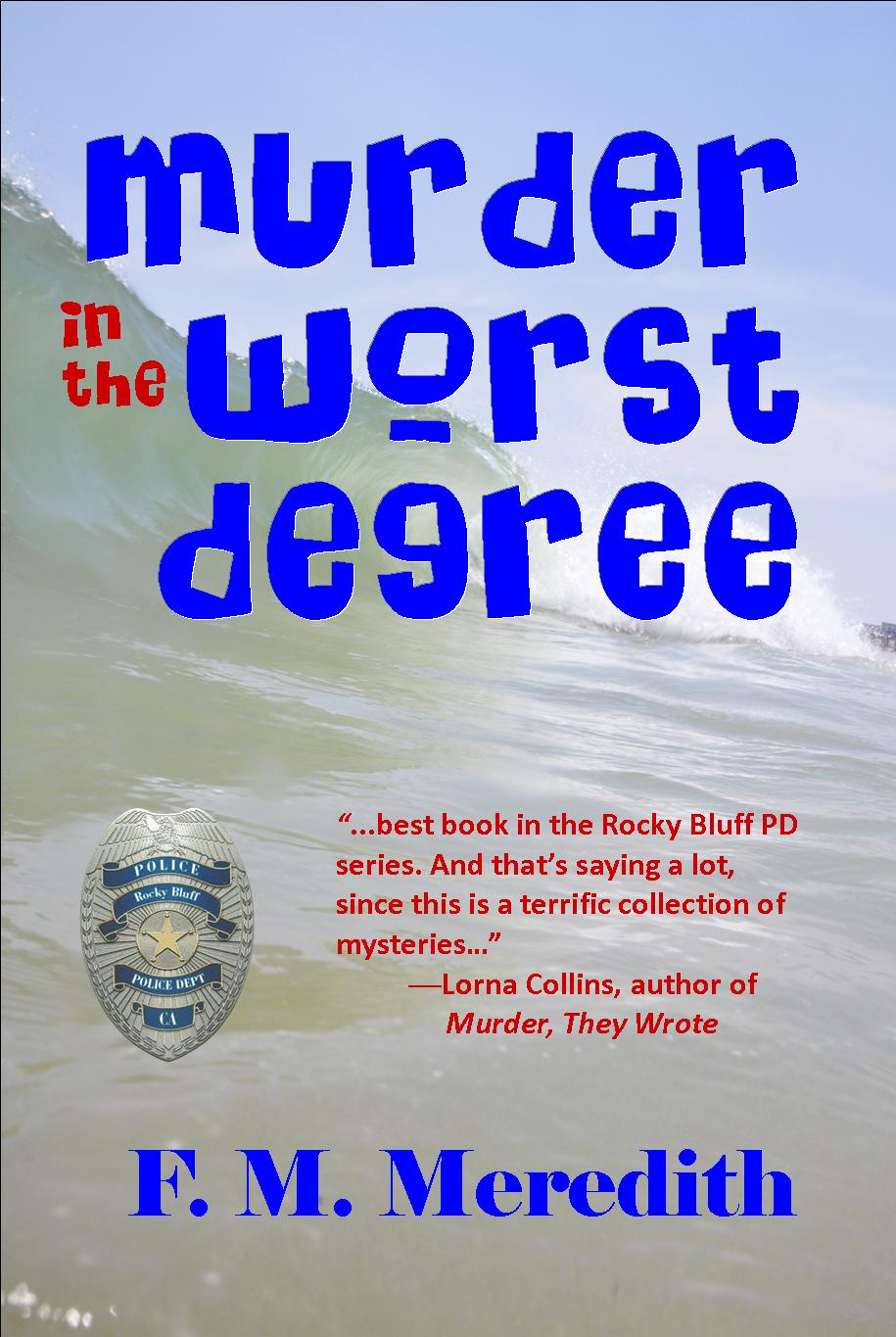 Murder in the Worst Degree