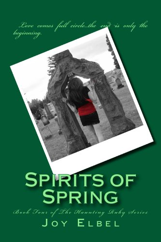 Spirits of Spring (The Haunting Ruby Series Book 4)