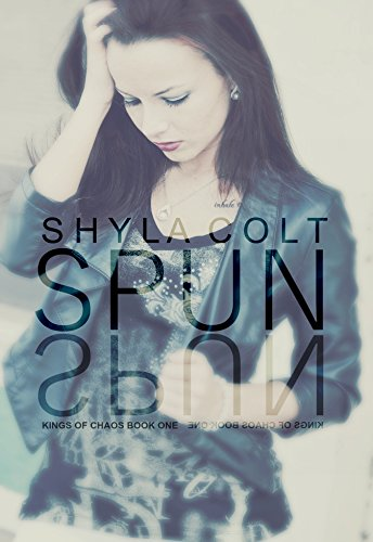 Spun (Kings of Chaos Book 1)