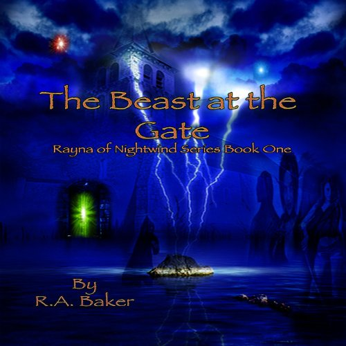 The Beast at the Gate (Rayna of Nightwind)