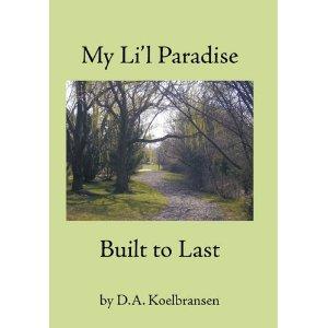 My Li'l Paradise - Built to Last