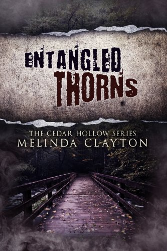 Entangled Thorns (Cedar Hollow Series, Book 3)