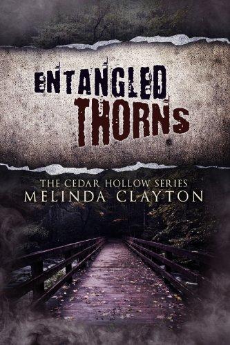 Entangled Thorns (Cedar Hollow Series, Book 3)