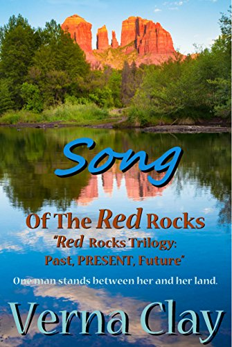 Song of the Red Rocks (Red Rocks Trilogy Book 2)