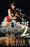 Ride Or Die Chick 2