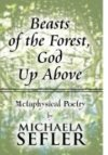 Beasts of the Forest, God Up Above