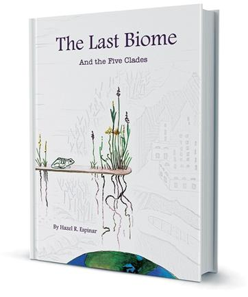 The Last Biome: and The Five Clades