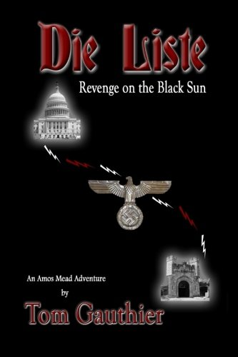 Die Liste:  Revenge on the Black Sun (Amos Mead Adventure Series) (Volume 3)