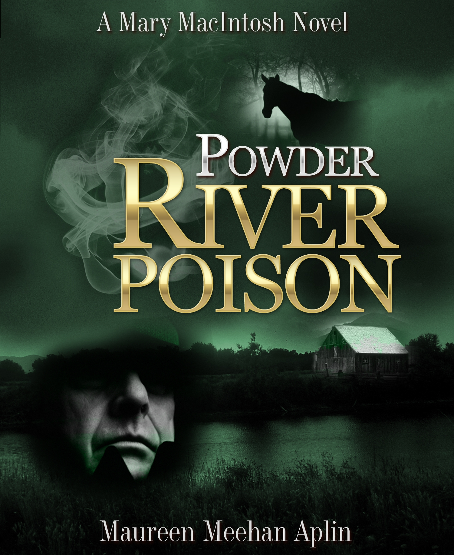 Powder River Poison, a Mary MacIntosh novel
