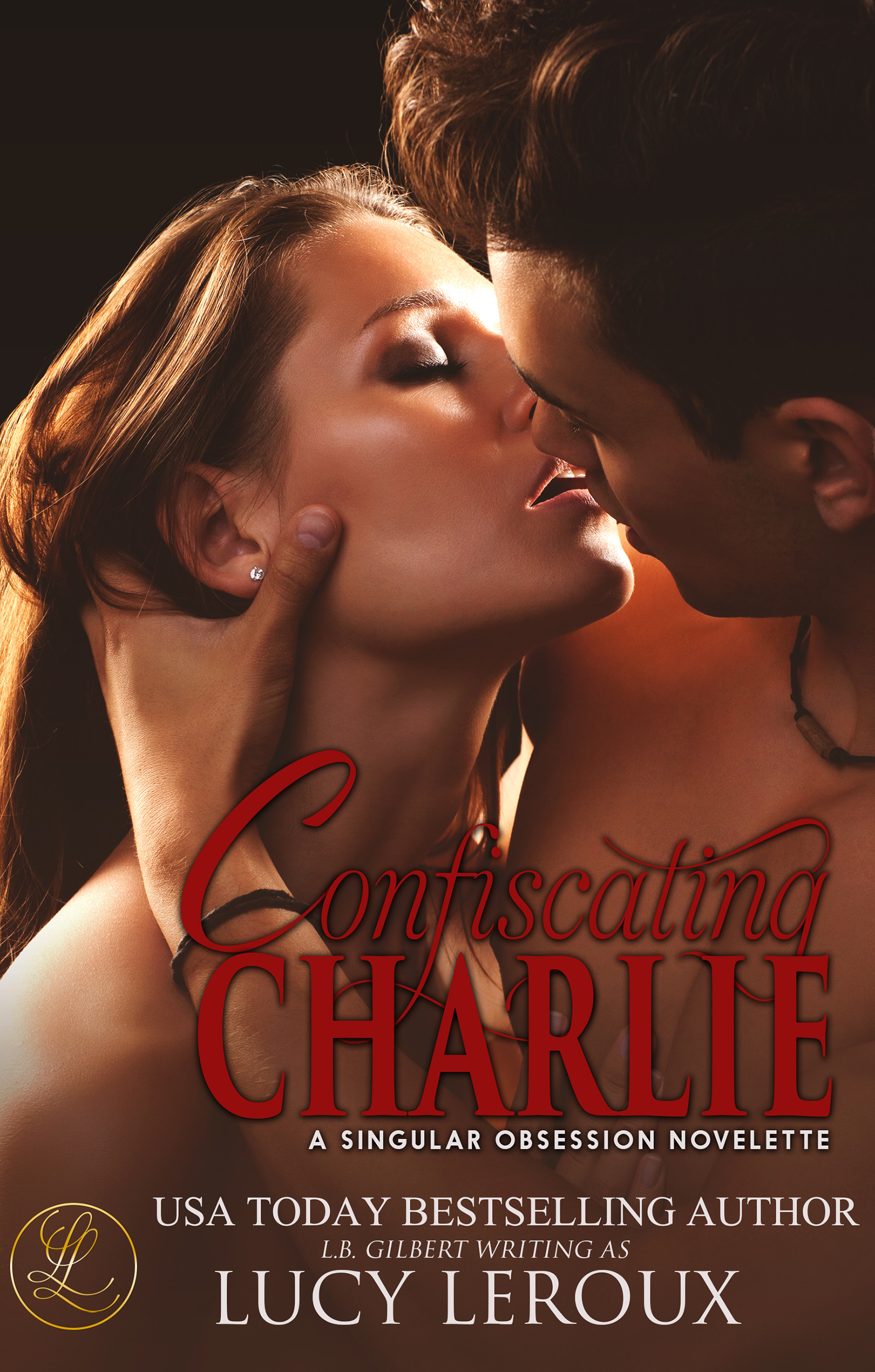 Confiscating Charlie: A Singular Obsession Novelette